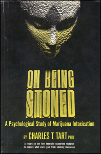 On Being Stoned: A Psychological Study of Marijuana Intoxication. (book cover front)