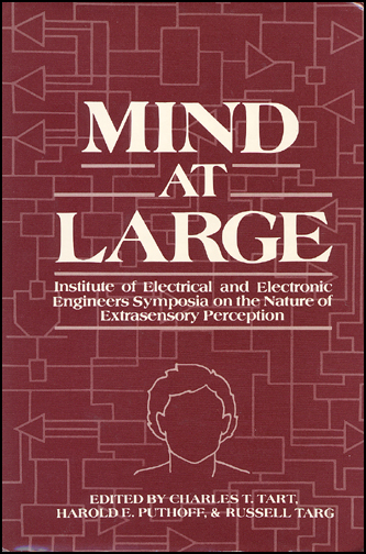 Mind at Large: Institute of Electrical and Electronic Engineers Symposia on the Nature of Extrasensory Perception (book cover front)