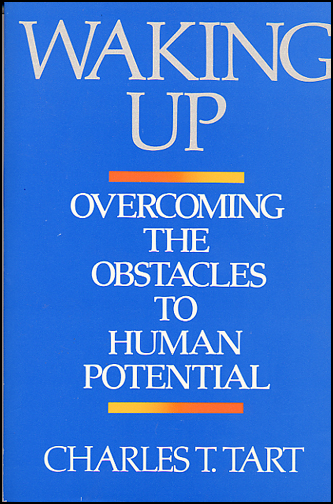 Waking Up: Overcoming the Obstacles to Human Potential (book cover front)